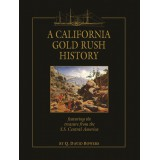 A California Gold Rush History